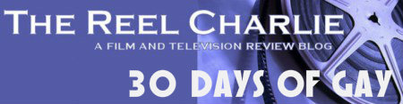 reel charlie 30 days of gay