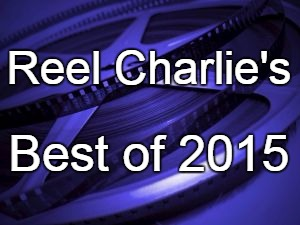 reel charlie best of 2015